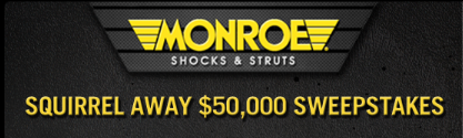 Monroe $50,000 Squirrel Away Sweepstakes!