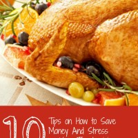 10 Tips on How to Save Money AND Stress on Your Thanksgiving Meal