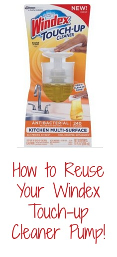 Reuse Your Windex Touch Up Cleaner Pump