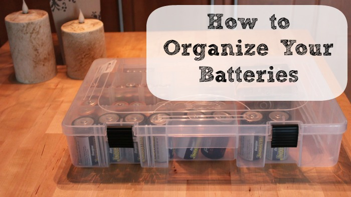 Organizing Your Batteries: 35 Days to An Organized Home