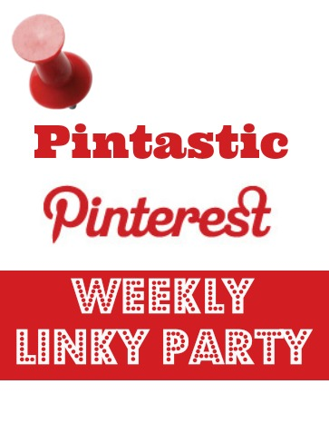 Pintastic Pinterest Weekly Linky Party