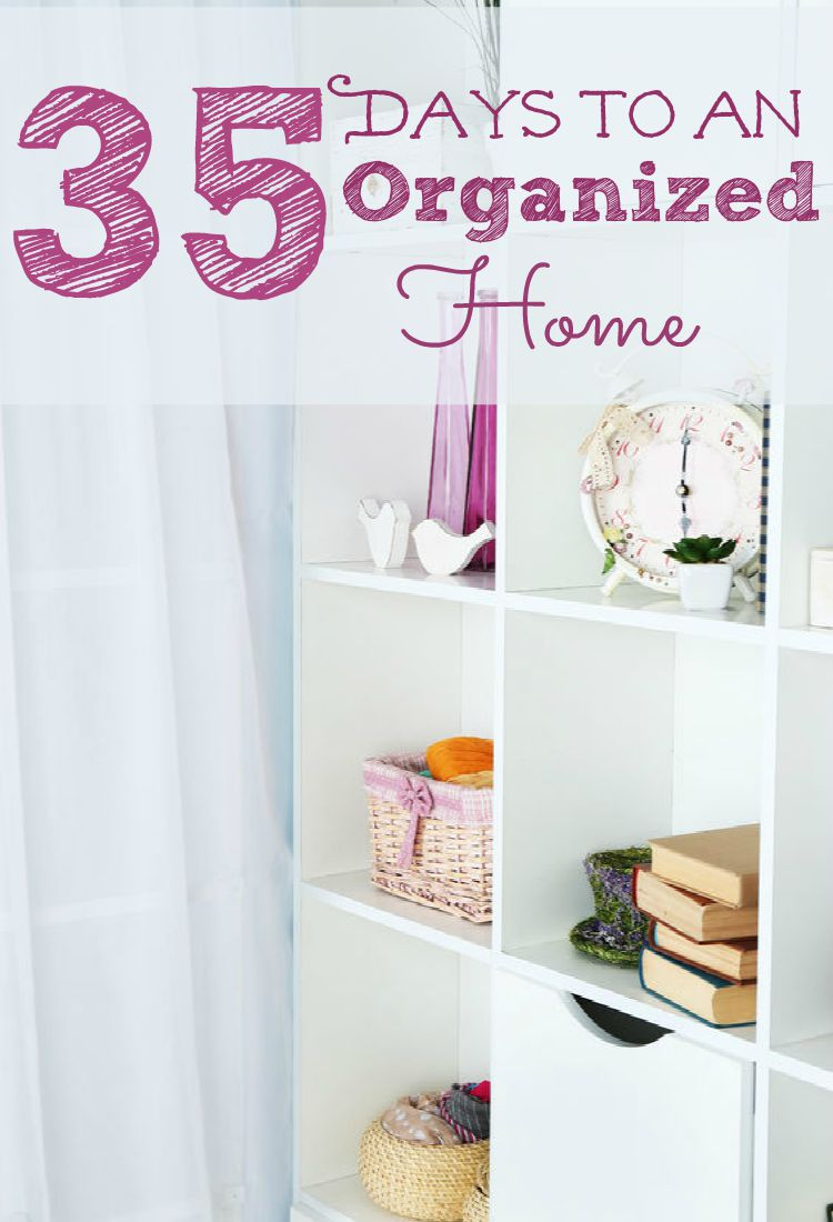 35 Days to An Organized Home