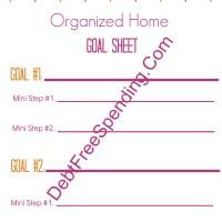 Organized Home Free Printable Goal Sheet