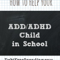 How To Help Your ADD/ADHD Child in School