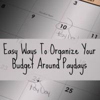 Easy Ways To Organize Your Budget Around Paydays (Day 15) #SpendingFreezeDFS