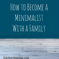 How to Become a Minimalist With a Family