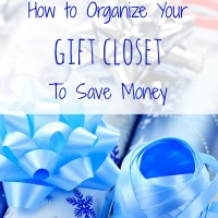 Organizing Your Gift Closet To Save You Money (Day 18) #SpendingFreezeDFS