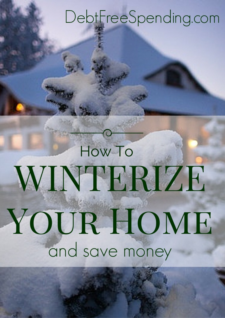 How To Winterize Your Home And Save Money Day 29 Spendingfreezedfs Debt Free Spending