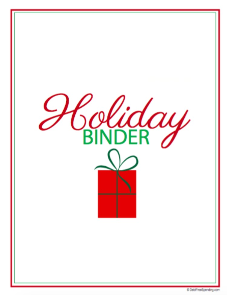 Free Printable Holiday Binder (Day 12) #SpendingFreezeDFS - Debt ...