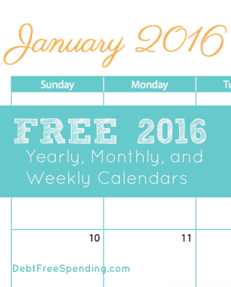 free 2016 calendar goal sheet year at a glance debt free spending